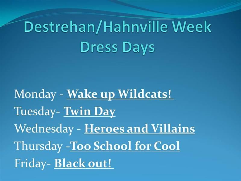 Destrehan-Hahnville Week - Dress Down Days - Show Your School Spirit!