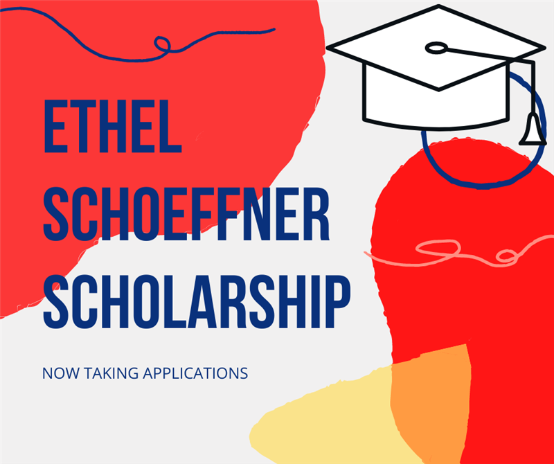 Applications Being Accepted for Ethel Schoeffner Scholarship